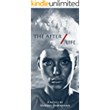 The After/Life (The After/Life Odyssey Book 1)
