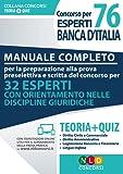 Preparazione al concorso per 76 esperti di banca d'Italia. Manuale completo. Con Contenuto digitale per accesso on line