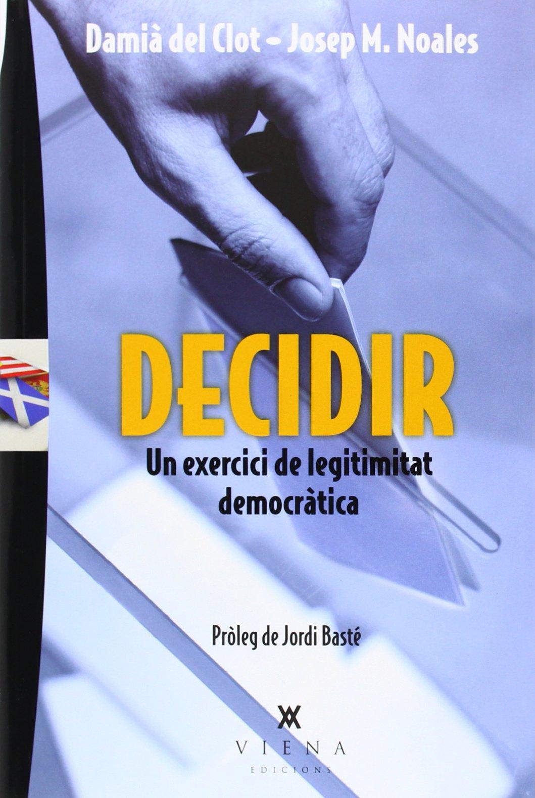 Decidir: Un exercici delegitimitat democràtica PDF ePub book