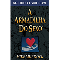 A Armadilha do Sexo
