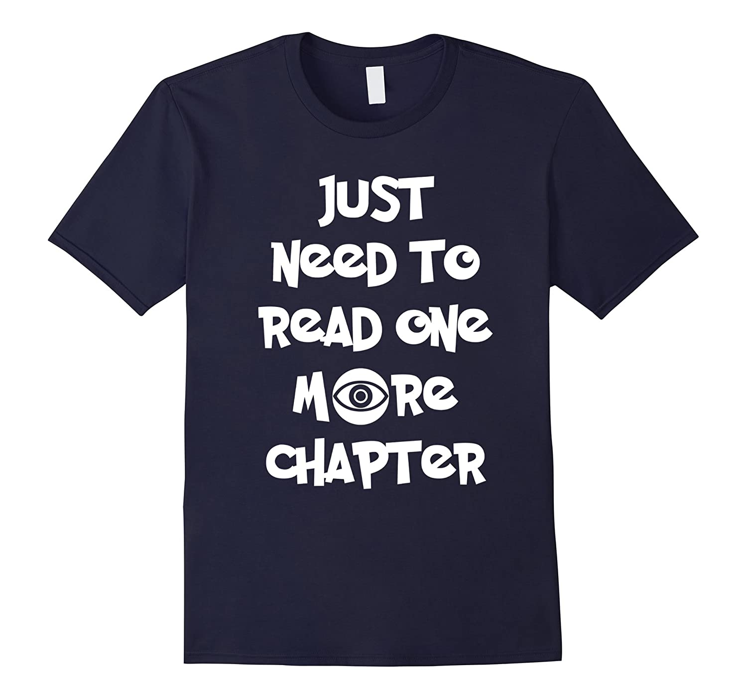 Just Need To Read One More Chapter T-Shirt-CL