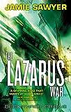 The Lazarus War: Origins: Book Three of The Lazarus War