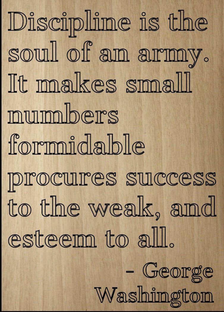 Amazoncom Discipline Is The Soul Of An Army It Quote By