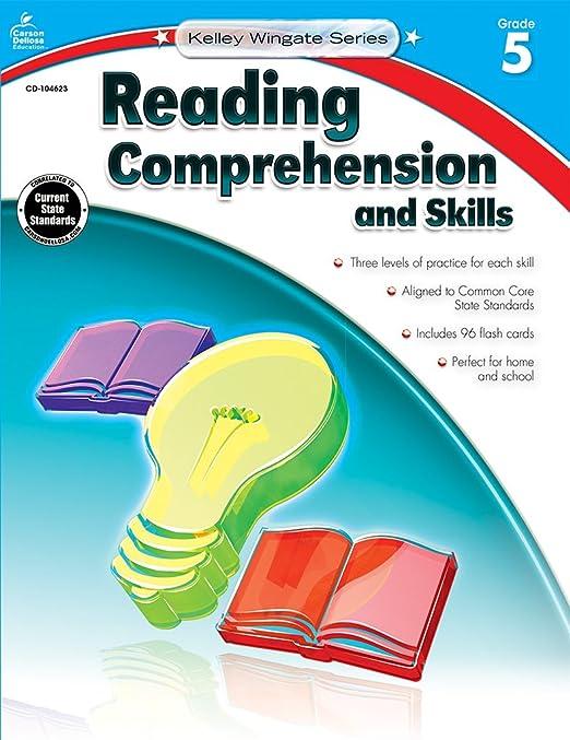 Reading Comprehension and Skills, Grade 5 (Kelley Wingate): Carson ...