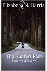 The Hunters Rage. (Rage MC Book 2) Kindle Edition