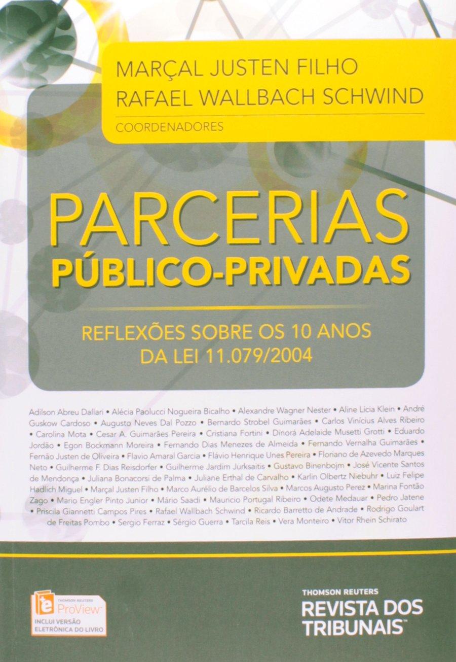 Parcerias Público-Privadas. Reflexões Sobre os 10 Anos da