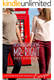 Desperately Seeking Mr. Right (Destined For Love:  Europe)