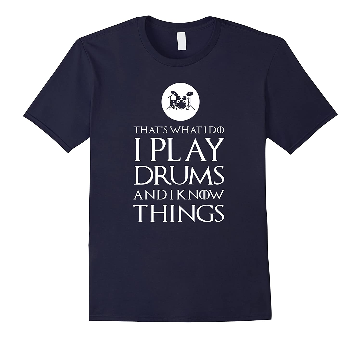 I Play Drums Funny Drummer T Shirt Gift-T-Shirt