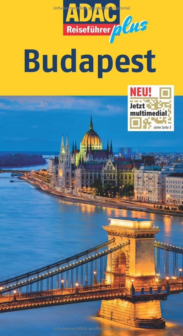 ADAC Reiseführer plus Budapest: Mit extra Karte zum Herausnehmen