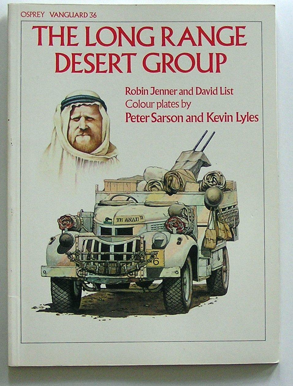 The Long Range Desert Group (Vanguard): David List, Peter Sarson ...