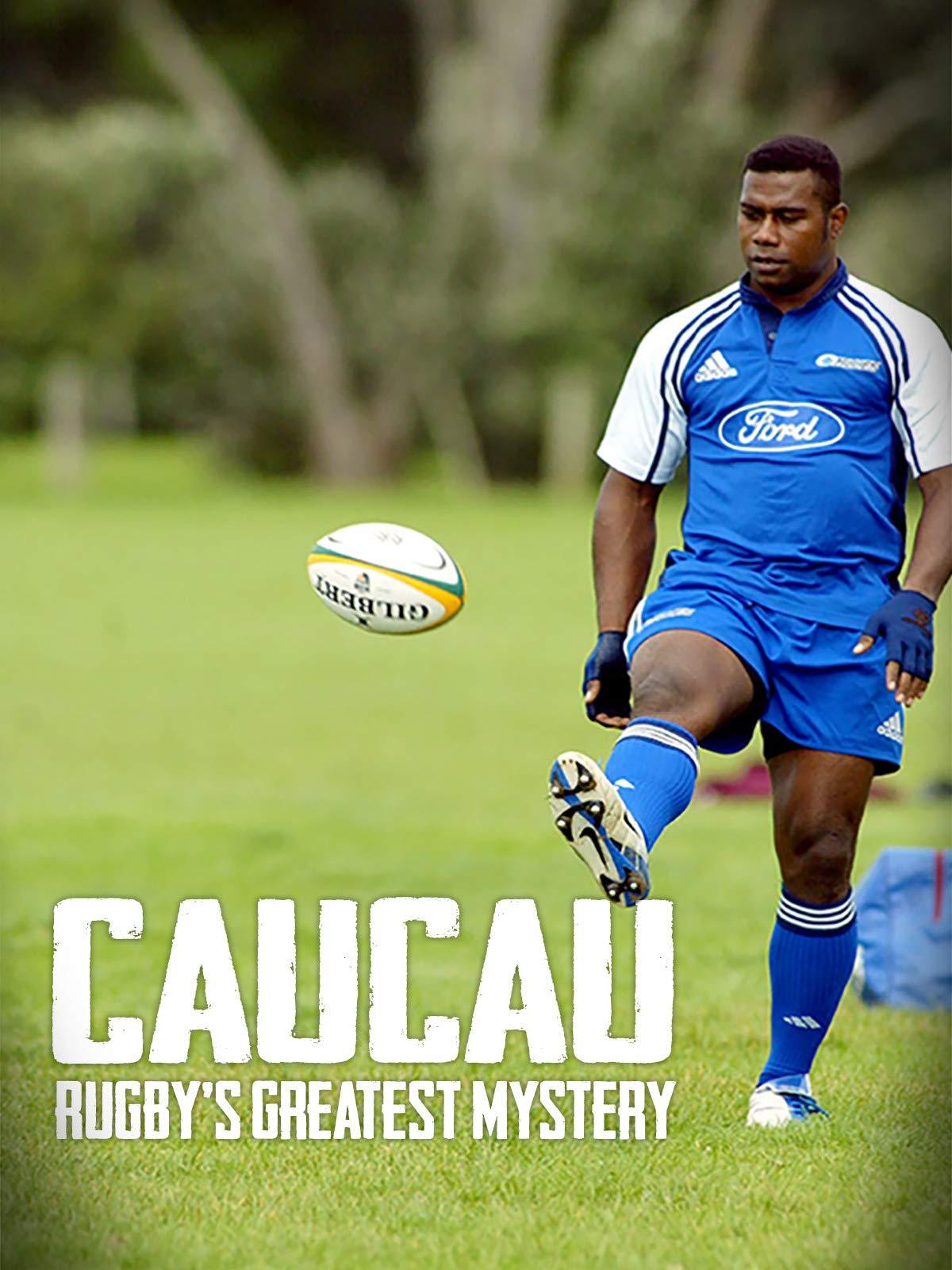 Caucau: Rugby's Greatest Mystery