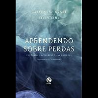 Aprendendo sobre perdas – Fantasmas do Mercado das Sombras – vol. 4