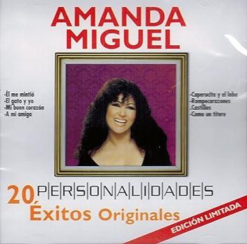 Amanda Miguel - Amanda Miguel (Personalidades 20 Exitos Originales 150000) - Amazon.com Music