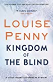 Kingdom of the Blind: A Chief Inspector Gamache Mystery, Book 14