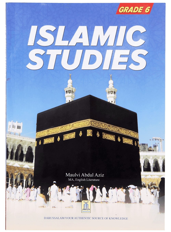 Islamic Studies (Grade 6): MOLVI ABDUL AZIZ: 9789960500195