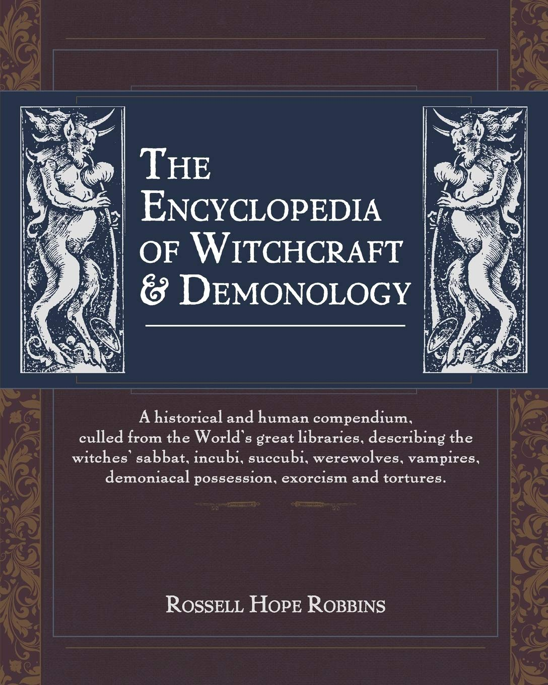 The Encyclopedia Of Witchcraft & Demonology by Girard & Stewart