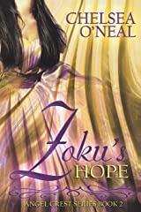 Zoku's Hope: Angel Crest Series Book 2 Paperback