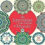 Las mandalas más bellas del mundo. Libro para colorear y relajarse.