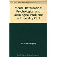 Psychological and Sociological Problems in Imbecility: 2nd International