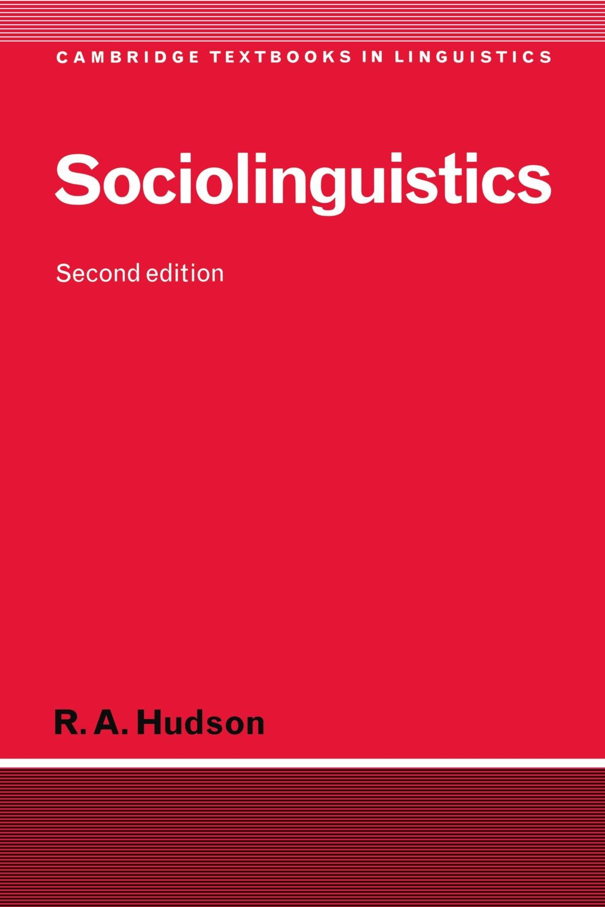 Sociolinguistics (Cambridge Textbooks in Linguistics): Amazon.co.uk: R  Hudson: 9780521565141: Books