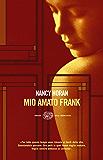 Mio amato Frank (Einaudi. Stile libero big)