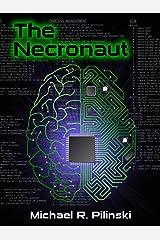 The Necronaut Kindle Edition