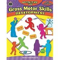 Activities for Gross Motor Skills Developmen