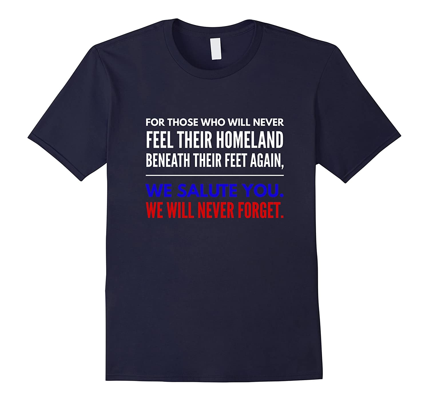For those who fought for us we wont forget veterans t-shirt-CD