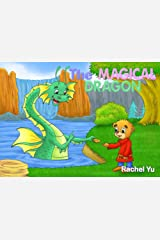 Children's Picture Book: The Magical Dragon Kindle Edition