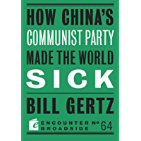 How China's Communist Party Made the World Sick (Broadside Book 64)