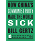 How China's Communist Party Made the World Sick (Broadside Book 64) (English Edition)