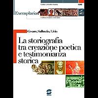 Cesare, Sallustio, Livio - La storiografia tra creazione poetica e testimonianza storica: Exemplaria: autori e testi latini