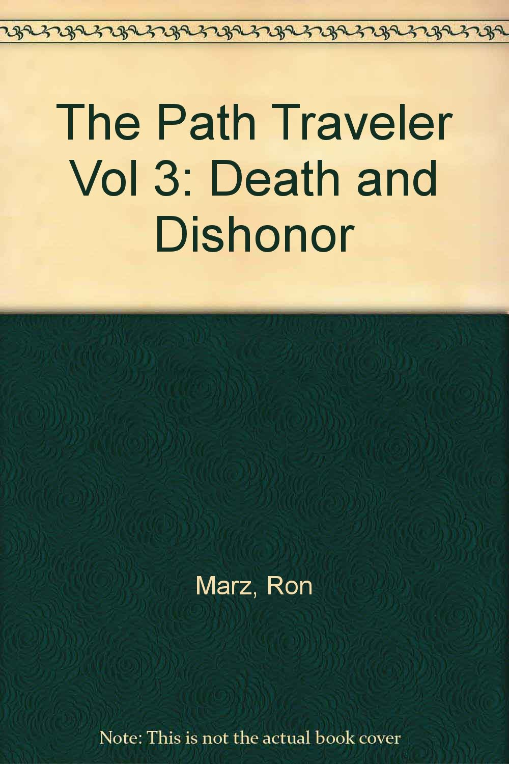 Download The Path Traveler: Death and Dishonor pdf epub