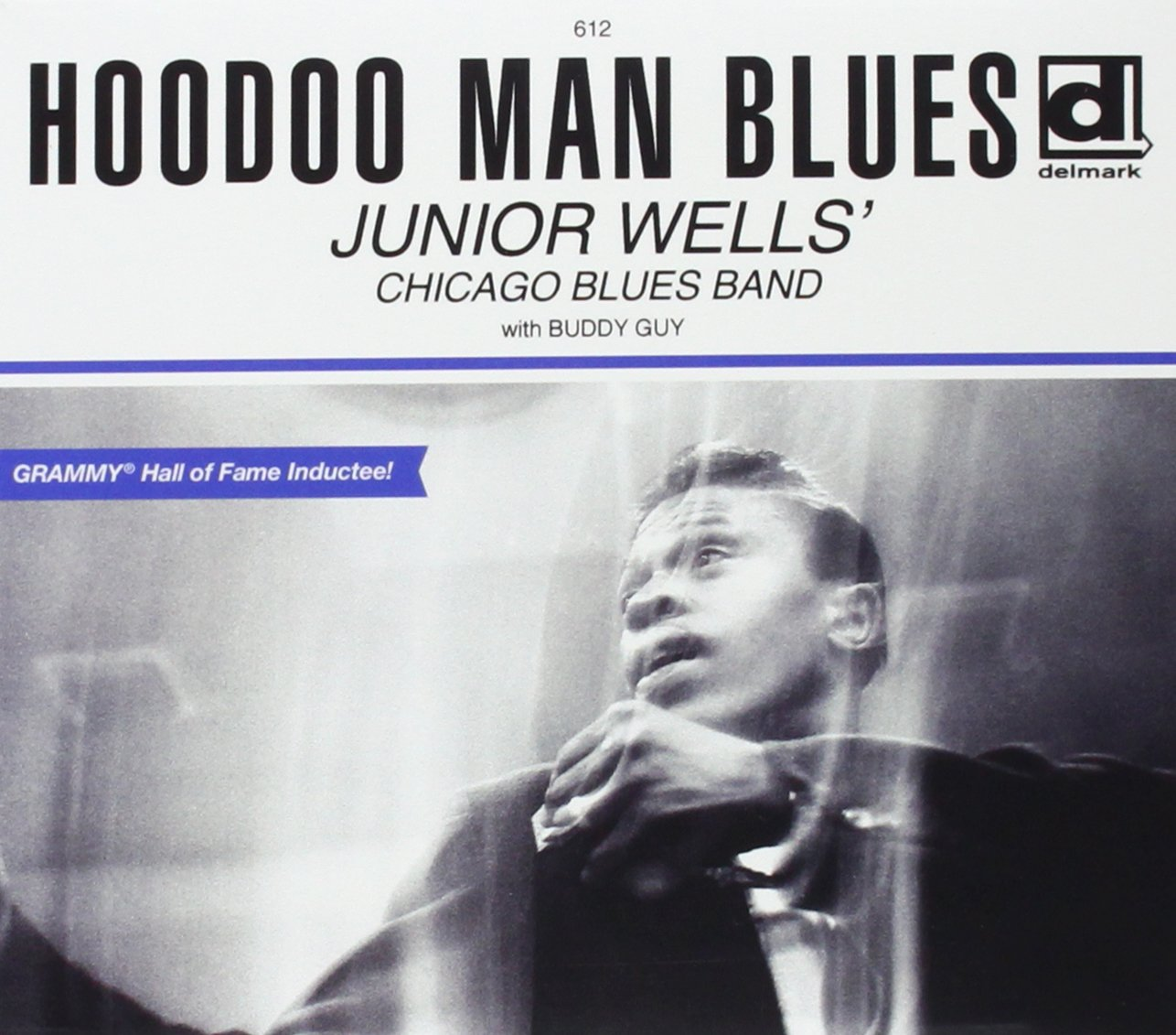 Junior Wells\' Chicago Blues Band with Buddy Guy - Hoodoo Man Blues ...
