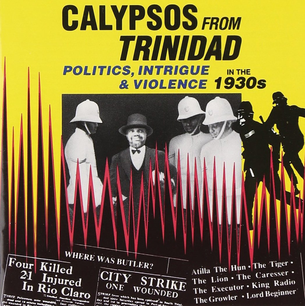 Calypsos From Trinidad: Quality inspection Politics Intrigue Violence the in 193 Free shipping / New