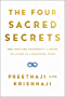 The Four Sacred Secrets: For Love and Prosperity, A Guide to Living in a Beautiful State (English Edition)