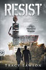 Resist: A YA Dystopian Thriller (The Resistance Series) (Volume 2) Paperback