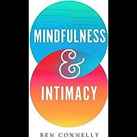 Mindfulness and Intimacy (English Edition)