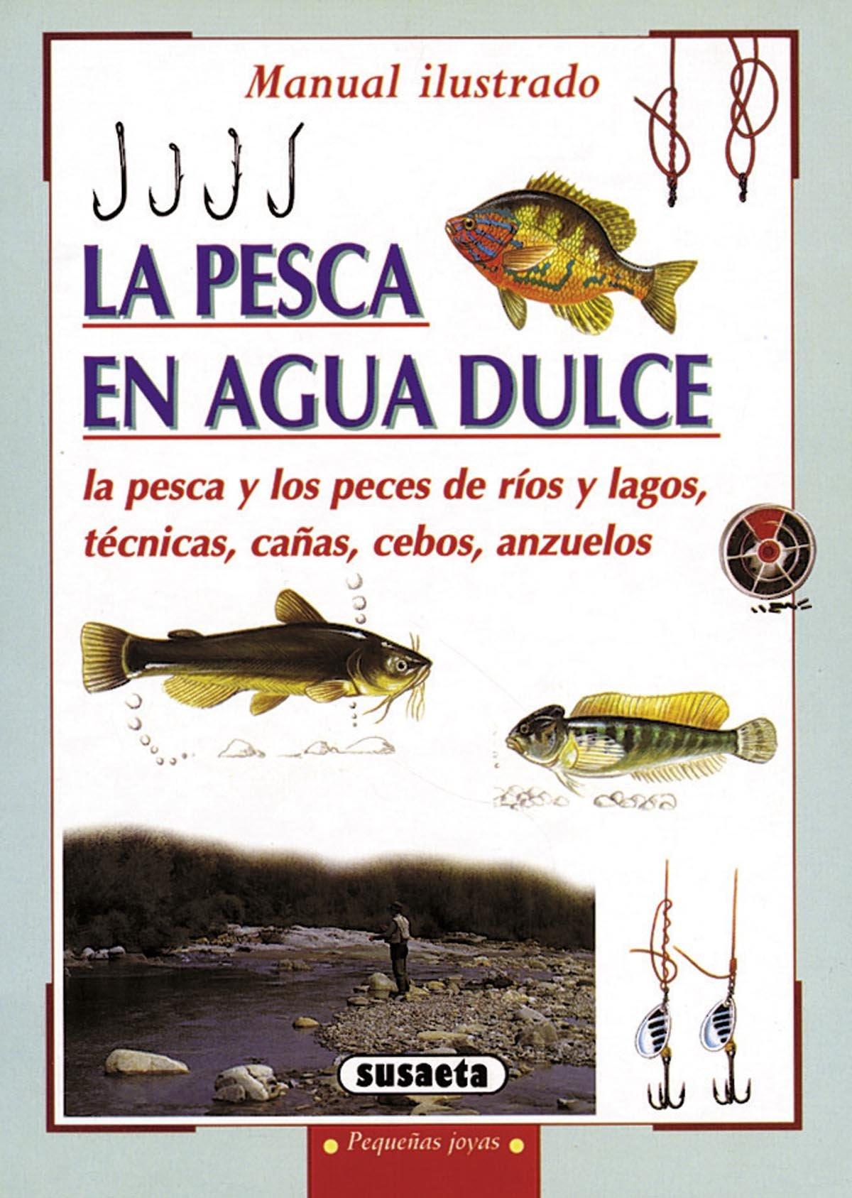 La pesca de agua dulce (Spanish) Paperback – January 1, 1900