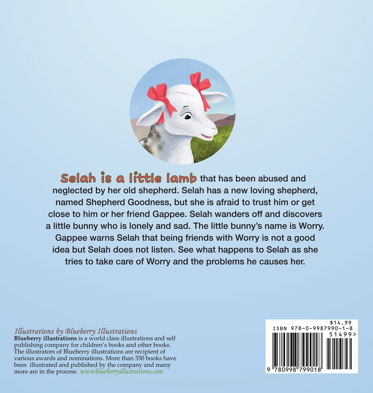 Amazon: Selah The Little Lamb In: My Little Friend Worry  (9780998799018): Tresca Trent Grannum, Blueberry Illustrations: Books