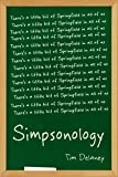 Simpsonology: There's a Little Bit of Springfield in All of Us