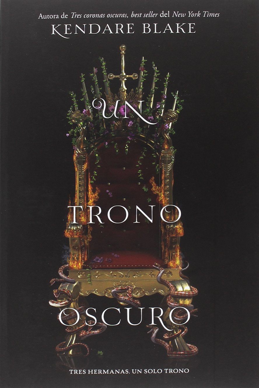 Un trono oscuro (FICCION- JUVENIL): Amazon.es: Kendare Blake ...