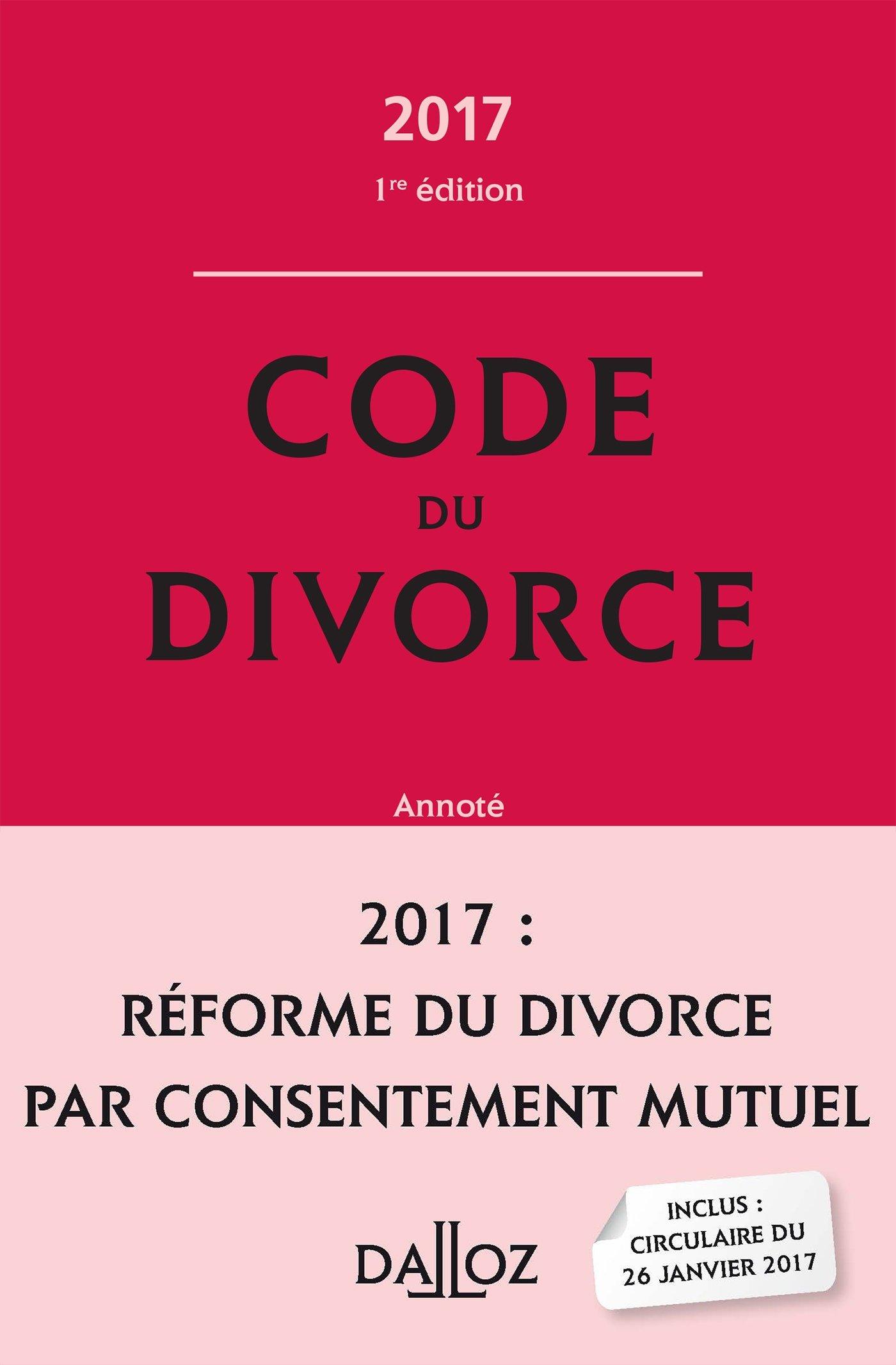 Amazon Fr Code Du Divorce Annote 2017 Nouveaute Pascale
