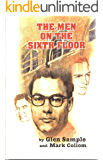 """The Men on the Sixth Floor: The """"Must Have"""" JFK Assassination Book for the Serious Researcher."""