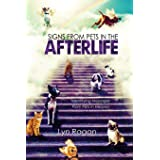 Signs From Pets In The Afterlife: Identifying Messages From Pets In Heaven