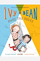 Ivy and Bean Make the Rules: Book 9 Kindle Edition