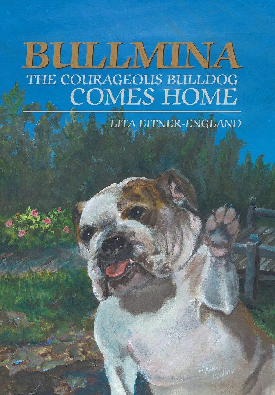 Read Online Bullmina the Courageous Bulldog Comes Home PDF Text fb2 ebook