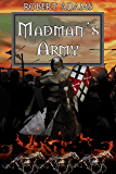 Madman's Army (Horseclans Series Book 17)