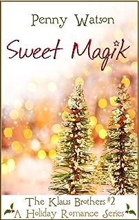Sweet Magik The Klaus Brothers Book 2