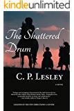 The Shattered Drum (Legends of the Five Directions Book 5)